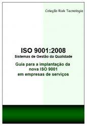 ISO 9001:2008 - Guia para a implantação da ISO 9001 em empresas de serviços