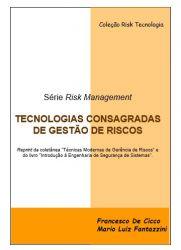 TECNOLOGIAS CONSAGRADAS DE GESTÃO DE RISCOS (De Cicco & Fantazzini)
