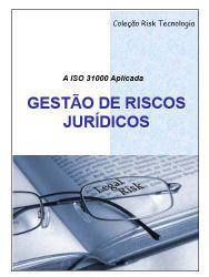 GESTÃO DE RISCOS JURÍDICOS (A ISO 31000 Aplicada)