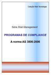 PROGRAMAS DE COMPLIANCE - A norma AS 3806:2006