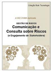 GESTÃO DE RISCOS - COMUNICAÇÃO E CONSULTA SOBRE RISCOS (e Engajamento de Stakeholders)