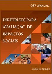 QSP 26005:2012 - Diretrizes para Avaliação de Impactos Sociais