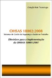 OHSAS 18002:2008 - Diretrizes para a Implementação da OHSAS 18001:2007