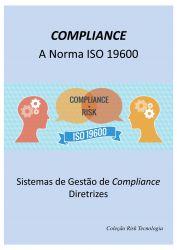 COMPLIANCE - A Norma Internacional ISO 19600 (Manual e Videoaula)
