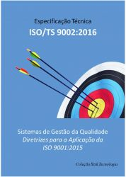 ISO/TS 9002 - DIRETRIZES OFICIAIS para a Implementação da ISO 9001:2015 (Manual e Videoaula)