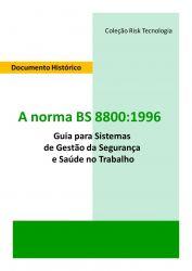 Norma BS 8800 - Documento Histórico para os Profissionais de Segurança e Saúde Ocupacional